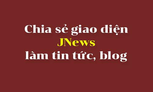 danh gia chia se theme jnews