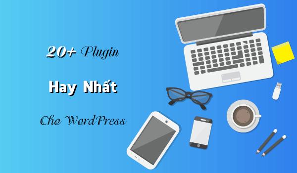 plugin tốt nhất cho website wordpress